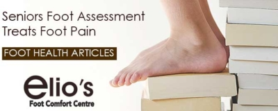 Seniors Foot Assessment Foot-Health Elio's Foot Comfort Centre