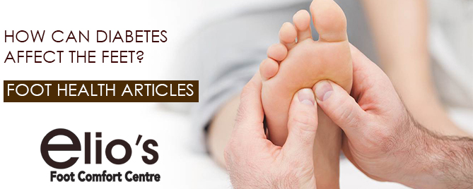How Diabetes Affects Feet | Elio's Foot Comfort Centre